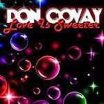 Don Covay Love Is Sweeter