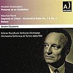 Orchestra Sinfonica Di Torino Della RAI Modest Mussorgsky : Pictures At An Exhibition - Maurice Ravel : Daphnis & Chloé, Orchestral Suite No. 1 No. 2, Bolero