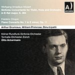Kölner Rundfunk-Sinfonie-Orchester Wolfgang Amadeus Mozart : Sinfonia Concertante For Violin, Viola And Orchestra In E Flat Major, K 364 - Frédéric Chopin : Piano Concerto No. 1 In E Minor, Op. 11