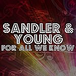 Sandler & Young For All We Know