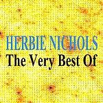 Herbie Nichols The Very Best Of Herbie Nichols