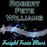 Robert Pete Williams Freight Train Blues
