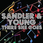 Sandler & Young There She Goes