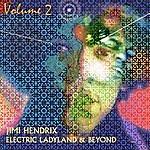 Jimi Hendrix Electric Ladyland & Beyond Volume 2