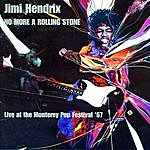 Jimi Hendrix No More A Rolling Stone - Live At The Monterey Pop Festival 1967