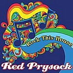 Red Prysock Rock This House
