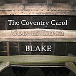 Blake The Coventry Carol