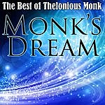 Thelonious Monk Monk's Dream - The Best Of Thelonious Monk
