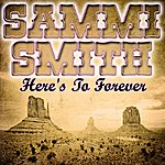 Sammi Smith Here's To Forever