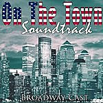 Broadway Cast On The Town Soundtrack