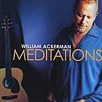 William Ackerman Meditations