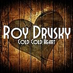 Roy Drusky Cold Cold Heart