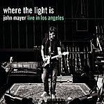 John Mayer Where The Light Is: John Mayer Live In Los Angeles (The Nokia Theatre)