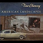 Tina Chancey American Landscapes