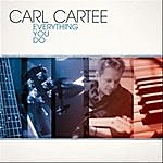 Carl Cartee Everything You Do