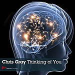 Chris Gray Thinking Of You
