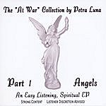 """Petra Luna The """"At War"""" Collection, Part 1, Angels - Ep"""