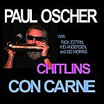 Paul Oscher Chitlins Con Carne