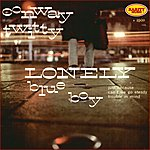 Conway Twitty Lonely Blue Boy : Rarity Music Pop, Vol. 6
