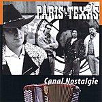 Paris, Texas Canal Nostalgie