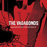The Vagabonds Another Victory For Hysteria