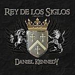 Daniel Kennedy Rey De Los Siglos