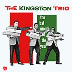 The Kingston Trio The Last Month Of The Year (The Christmas Album)