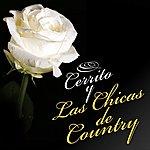 Cerrito Las Chicas De Country|The Girls Of Country