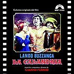 Gianni Ferrio La Calandria (Original Motion Picture Soundtrack)