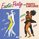 Maurice Larcange Exotic Party