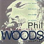 Phil Woods European Tour Live