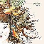 Denise Dodo, Do!