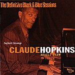 Claude Hopkins Safari Stomp (The Definitive Black & Blue Sessions (1974))