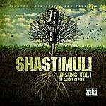 Sha Stimuli Unsung Vol. 1: The Garden Of Eden