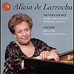 Alicia De Larrocha Mendelssohn: Songs Without Words; Variations Serieuses; Chopin: Barcarolle; Polonaise-Fantaisie