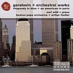 Arthur Fiedler Dimension Vol. 19: Gershwin - Orchestral Music