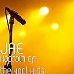 Jae Kaptain Of The Kool Kids