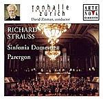 David Zinman Richard Strauss: Sinfonia Domestica; Parergon