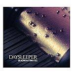 Daysleeper Blazing Automatics