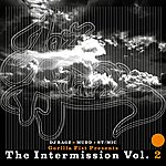 "Jazz Addixx Gorilla Fist Clothing Presents ""The Intermission"" Vol. 2"