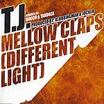 T.J. Mellow Claps (Different Light)