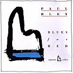Paul Bley Blues For Red (Piano Solo)