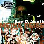 Kay D. Smith Meine Reise