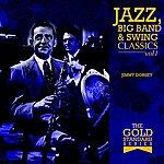 Jimmy Dorsey The Gold Standard Series - Jazz, Big Band & Swing Classics - Jimmy Dorsey Vol1