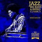 Herbie Hancock The Gold Standard Series - Jazz, Big Band & Swing Classics - Herbie Hancock