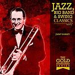 Jimmy Dorsey The Gold Standard Series - Jazz, Big Band & Swing Classics - Jimmy Dorsey Vol2