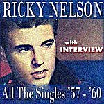 Rick Nelson All The Singles '57-'60 (With Interview)