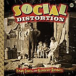 Social Distortion Hard Times And Nursery Rhymes (Deluxe Edition)