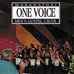 The Maranatha! Promise Band One Voice Maranatha! Men's Gospel Choir