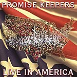 The Maranatha! Promise Band Promise Keepers - Live In America